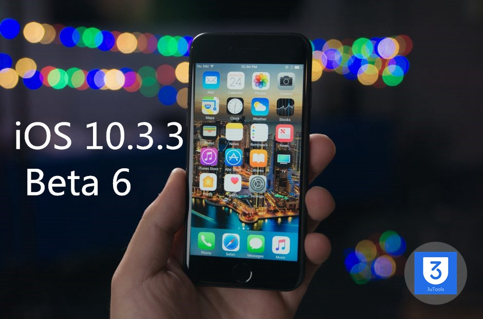 iOS 10.3.3 Beta 6 is Currently Available in 3uTools
