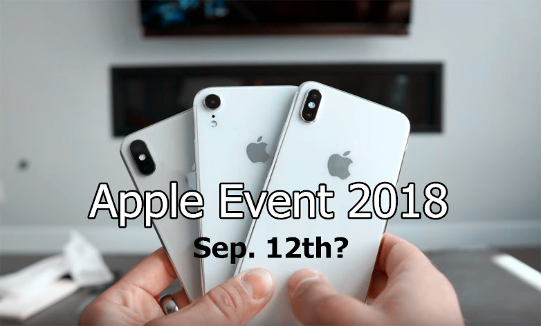 European Media Pegs 2018 iPhone Event for September 12